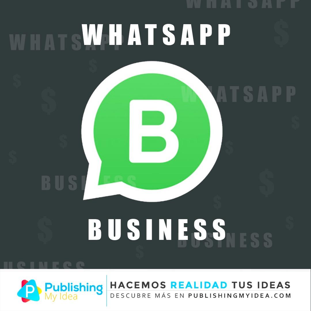 WhatsApp lanzo una aplicación para pequeñas empresas